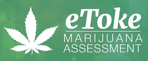 photo of eToke Marijuana assessment